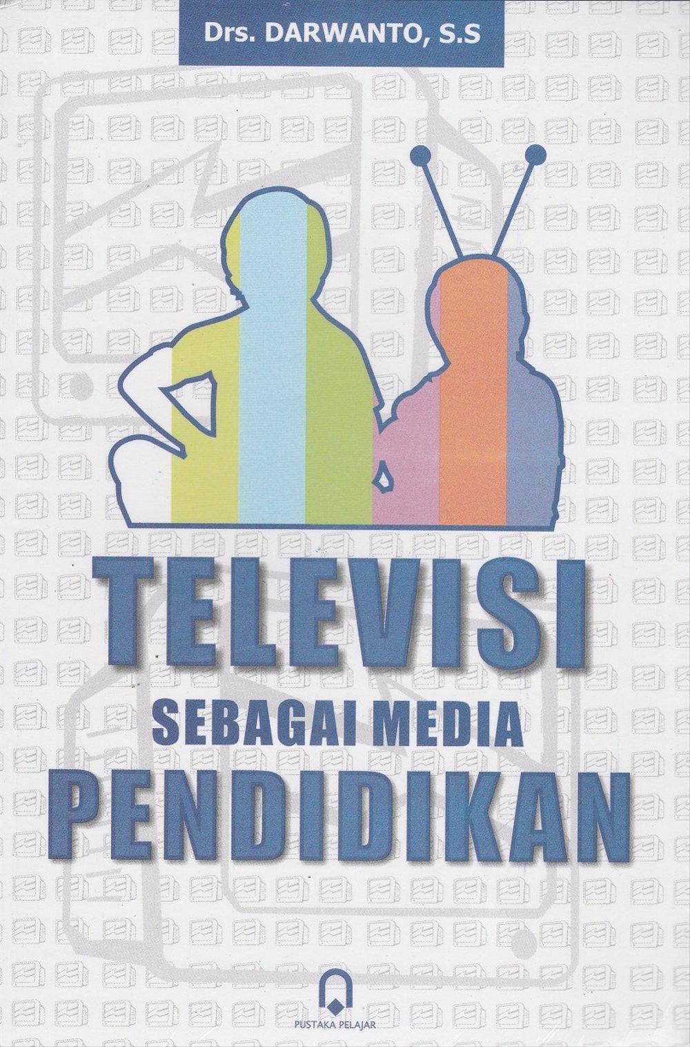 Televisi Sebagai Media Pendidikan