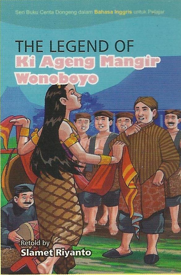 The Legend Of Ki Ageng Mangir Wonoboyo