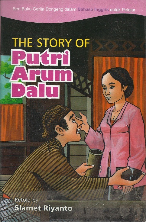 The Story Of Putri Arum Dalu
