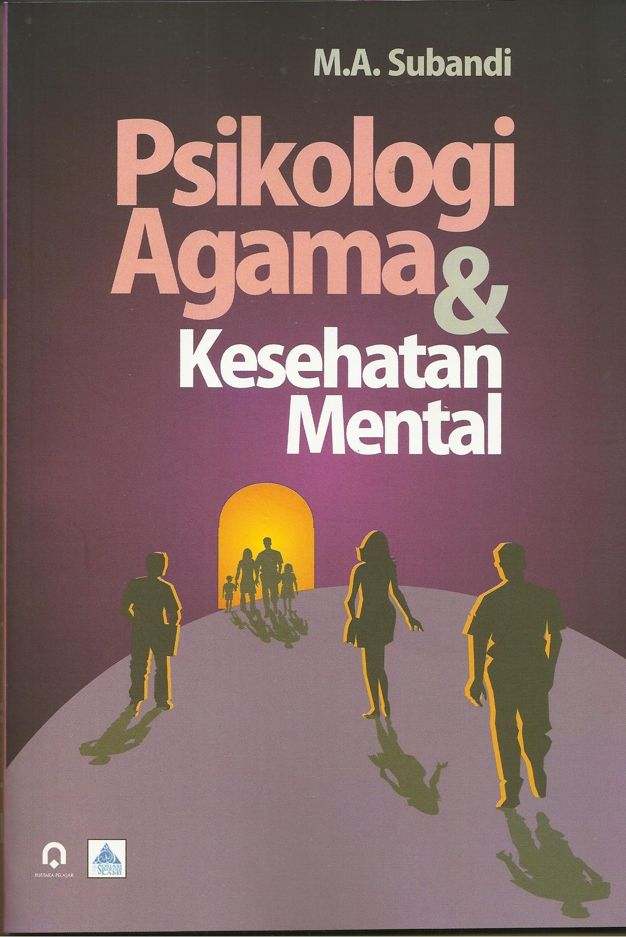 Psikologi Agama Dan Kesehatan Mental