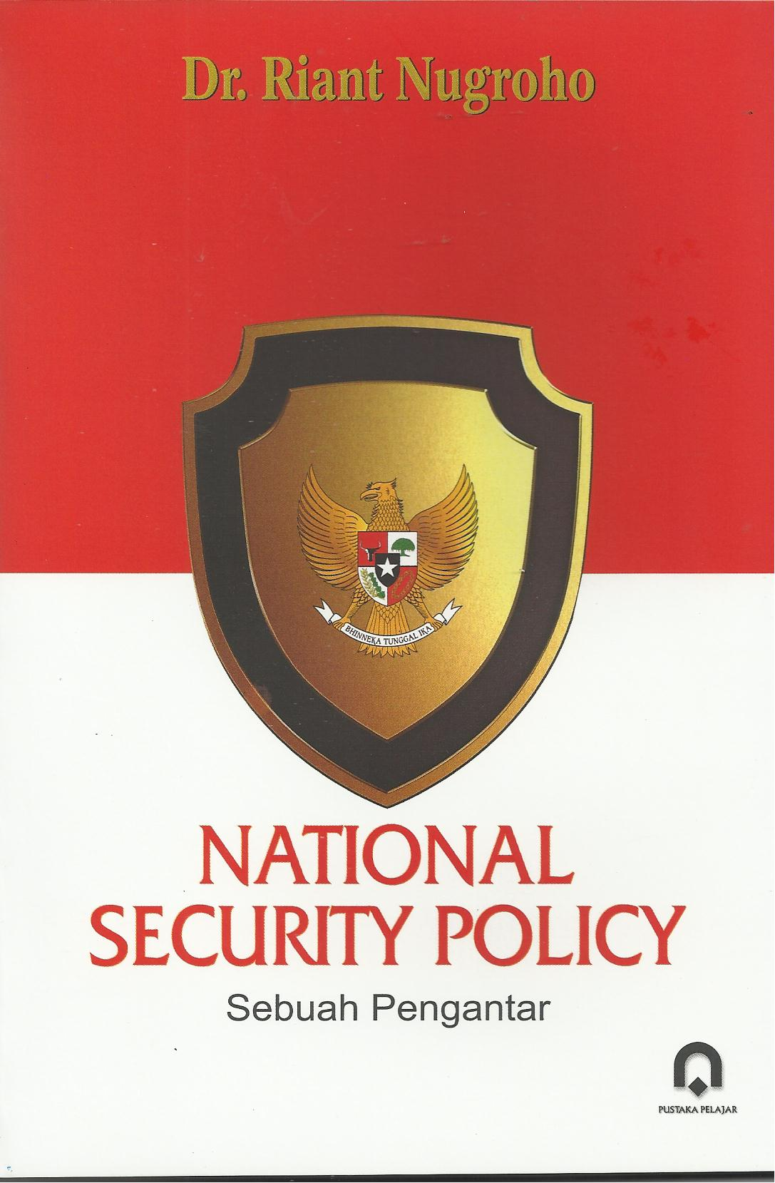 National Security Policy (Sebuah Pengantar)