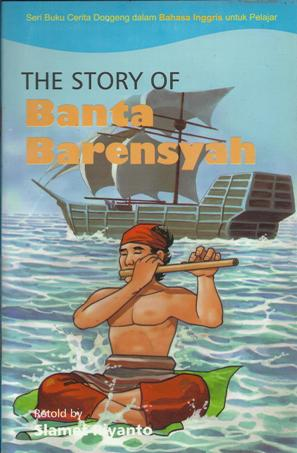 The Story Of Banta Barensyah