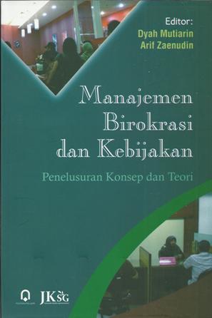 Manajemen Birokrasi dan Kebijakan