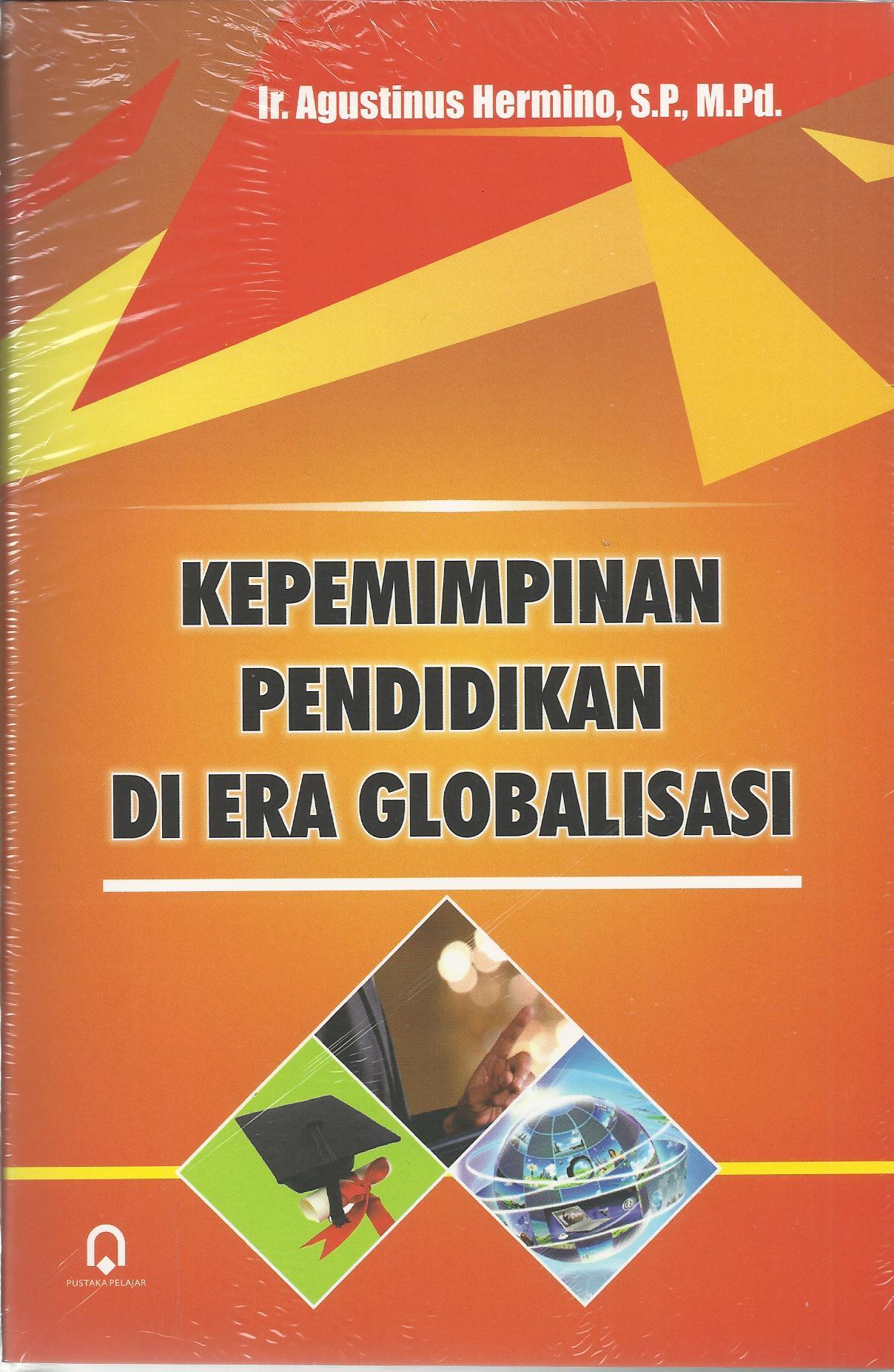 Kepemimpinan Pendidikan di Era Globalisasi