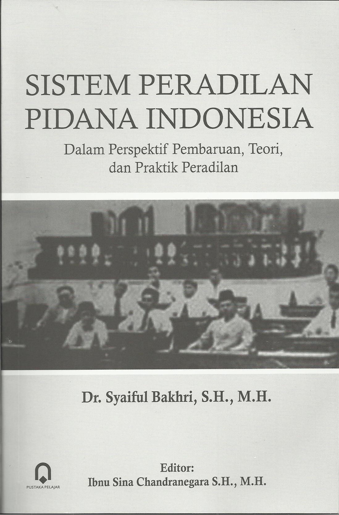 SISTEM PERADILAN PIDANA INDONESIA
