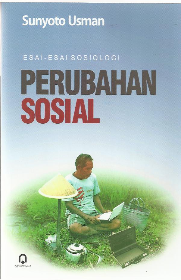 PERUBAHAN SOSIAL Esai-esai Sosiologi