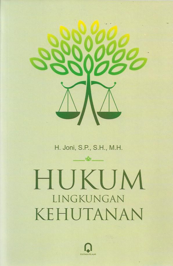 Hukum Lingkungan Kehutanan