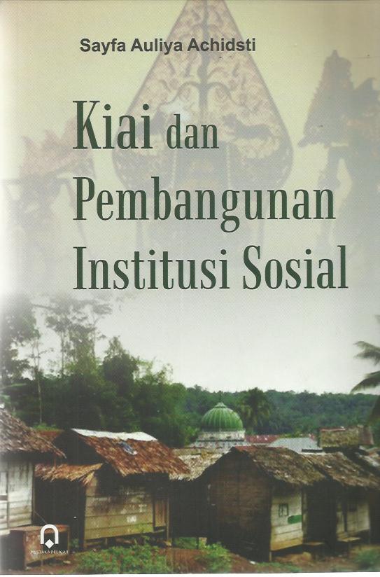 Kiai dan Pembangunan Institusi Sosial