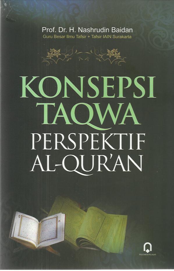 Konsepsi Taqwa Perspektif Al-Qur'an