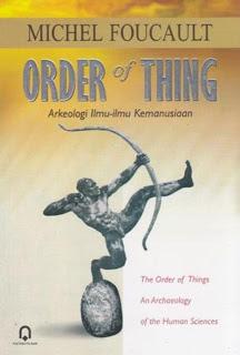 Order of Thing: Arkeologi Ilmu-ilmu Kemanusiaan