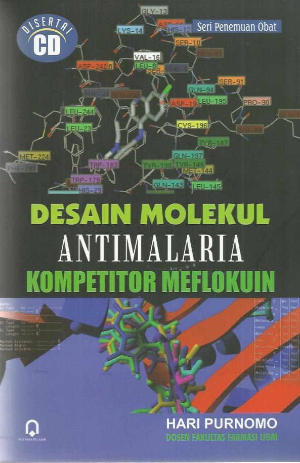 DESAIN MOLEKUL ANTIMALARIA KOMPETITOR MEFLOKUIN