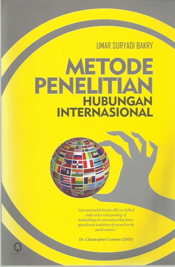 Metode Penelitian Hubungan Internasional