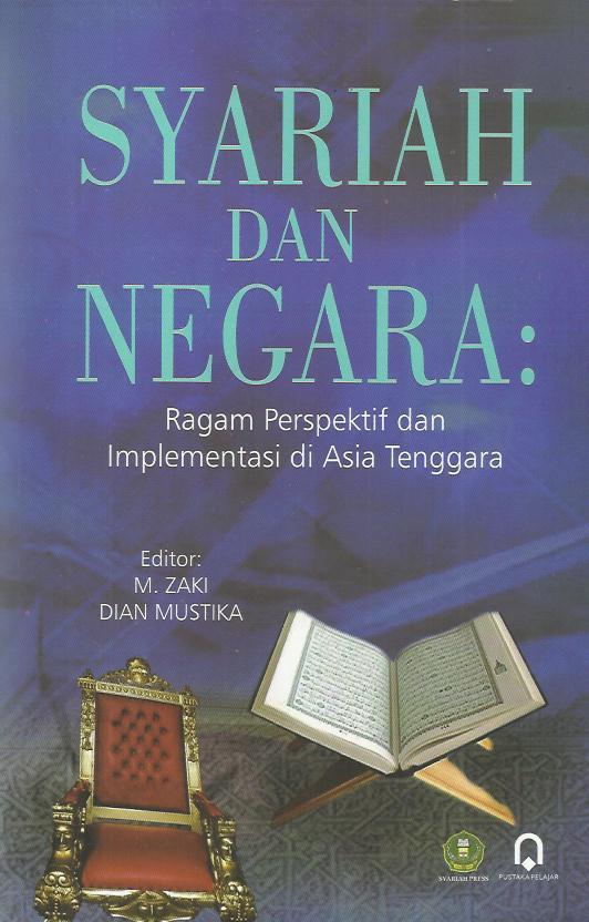 Syariah Dan Negara Ragam Perspektif Dan Implementasi Di Asia Tenggara