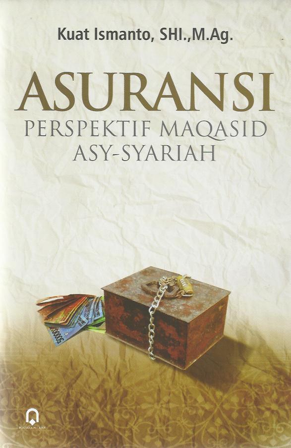 Asuransi Perspektif Maqasid Asy-Syariah