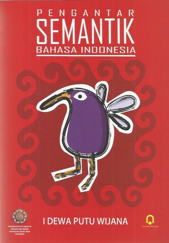 PENGANTAR SEMANTIK BAHASA INDONESIA