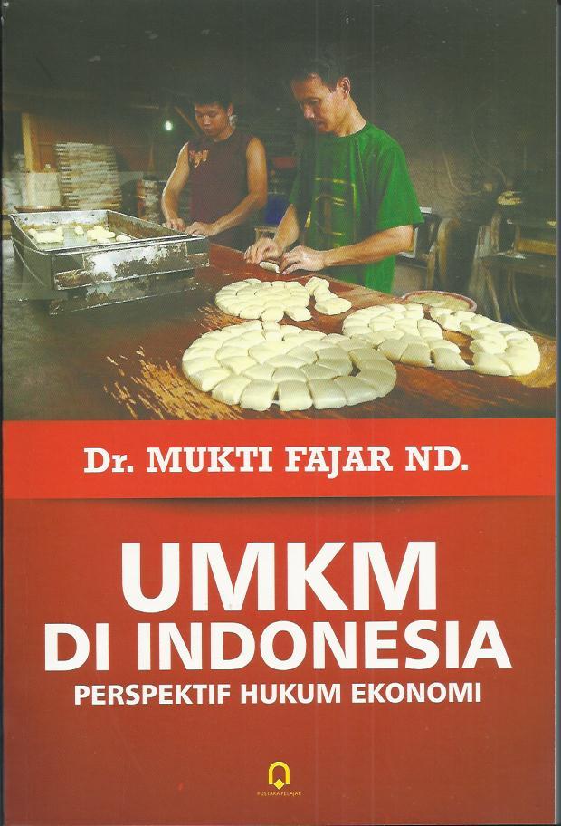 UMKM Di Indonesia (Perspektif Hukum Ekonomi)