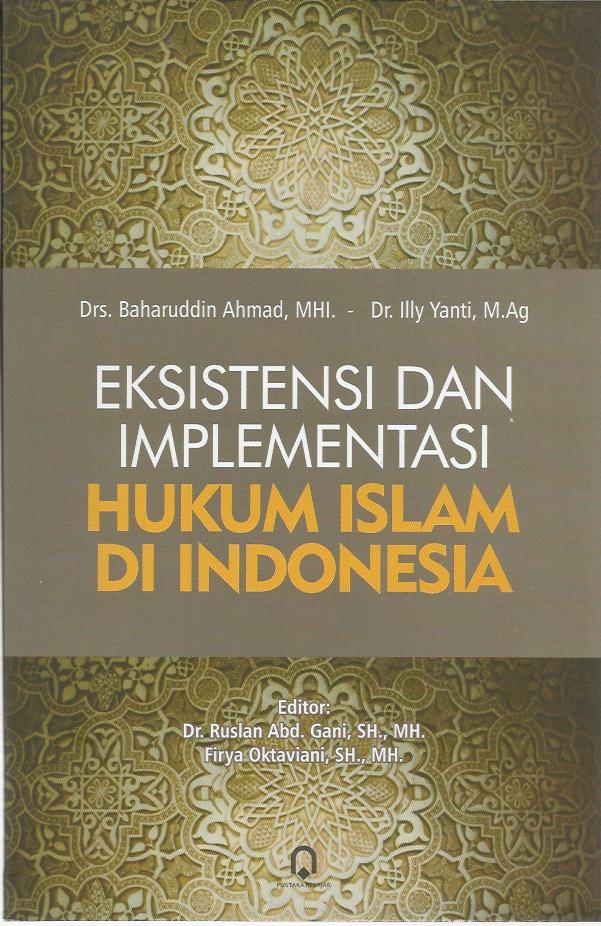 Eksistensialisme dan Implementasi Hukum Islam Di Indonesia