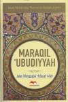 Maraqil Ubudiyyah (Jalan Menggapai Hidayah Allah)