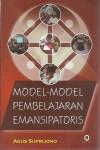 Model-Model Pembelajaran Emansipatoris