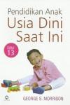 Pendidikan Anak Usia Dini Saat Ini Edisi 13