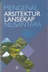 Mengenal Arsitektur Lansekap Nusantara