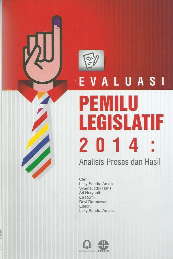 Evaluasi Pemilu Legislatif 2014