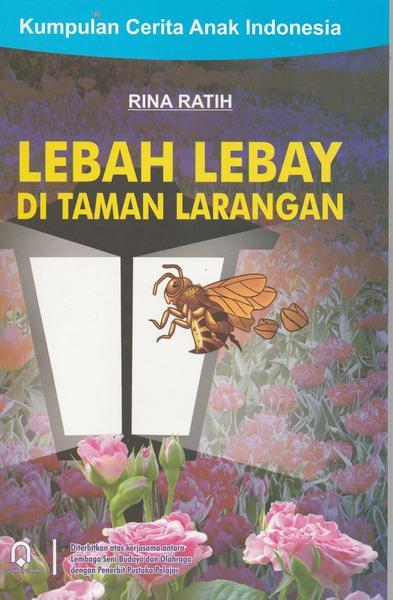 LEBAH LEBAY DI TAMAN LARANGAN