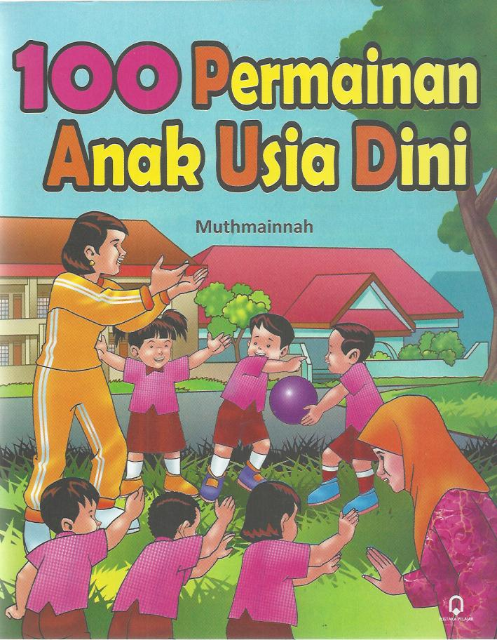 100 Permainan Anak Usia Dini