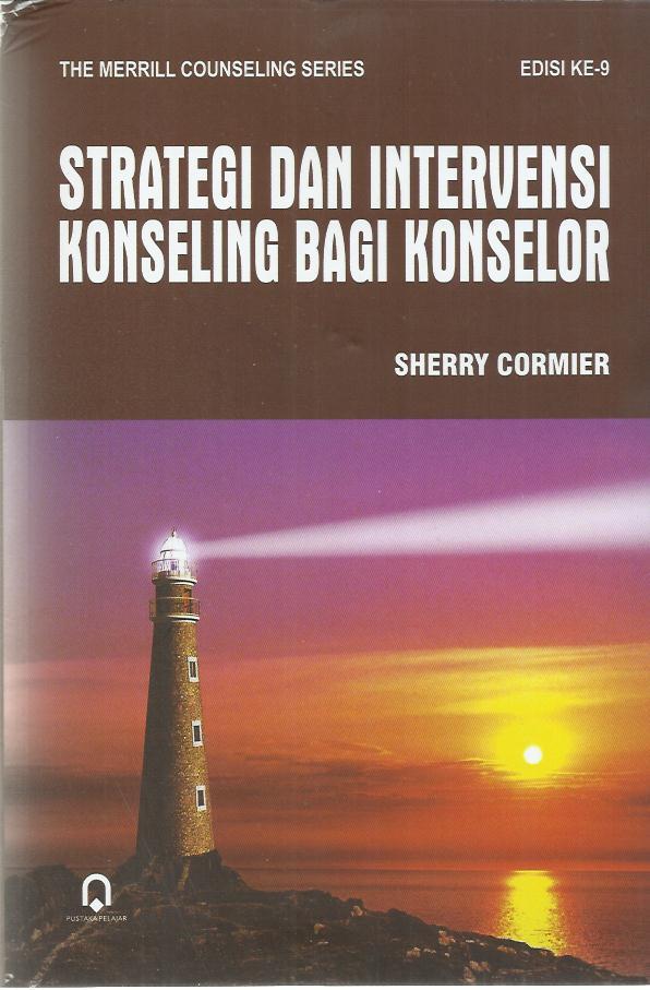 Strategi Dan Intervensi Konseling Bagi Konselor Ed. 9