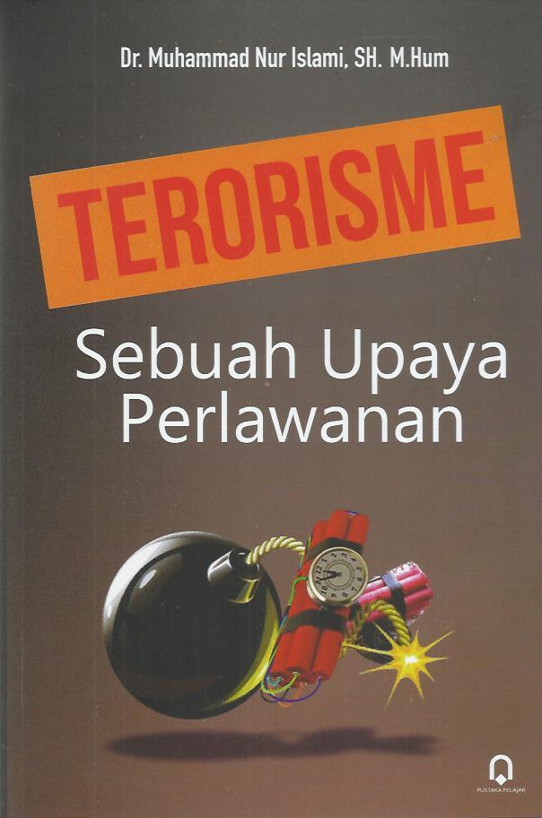Terorisme Sebuah Upaya Perlawanan