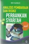 Analisis Pembiayaan Dan Risiko Perbankan Syariah Jilid 1