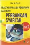 Praktikum Analisis Pembiayaan Dan Risiko Perbankan Syari'ah Jl. 2