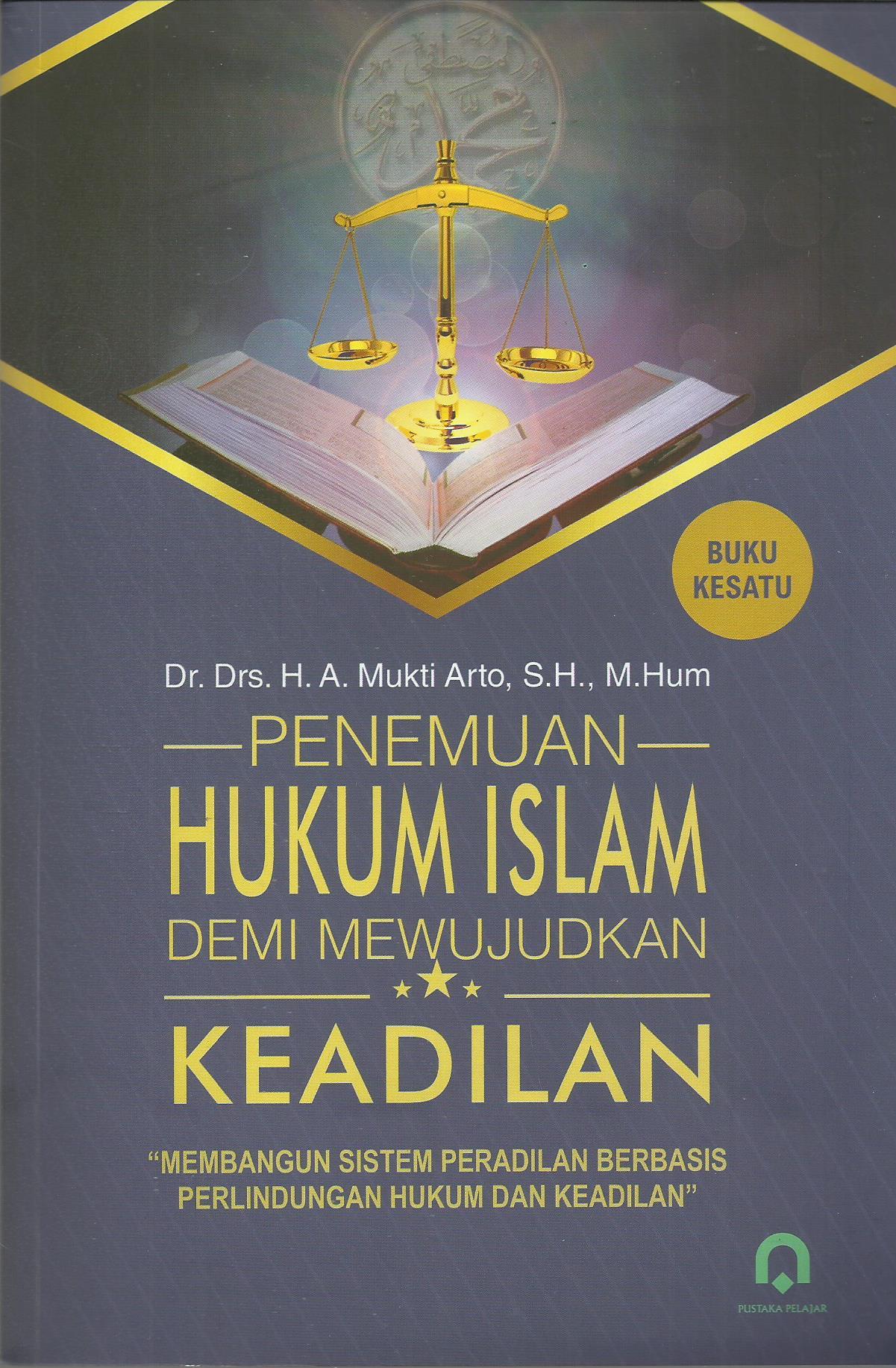 Penemuan Hukum Islam Demi Mewujudkan Keadilan Jl. 1