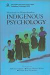 Memahami dan Mengembangkan Indigenous Psychology