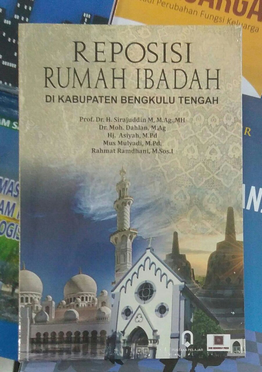Reposisi Rumah Ibadah di Kabupaten Bengkulu Tengah