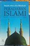 Peradaban Islami Fondasi dan Pilar-pilar Iman