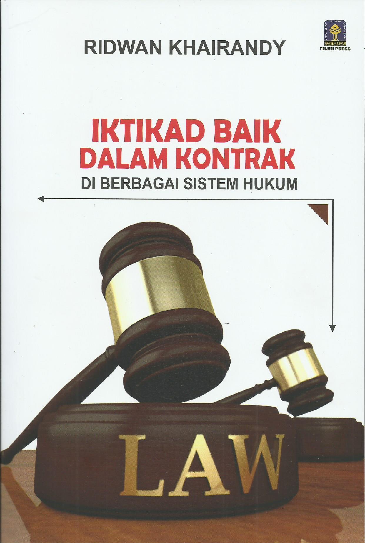 Iktikad Baik Dalam Kontrak Di Berbagai Sistem Hukum