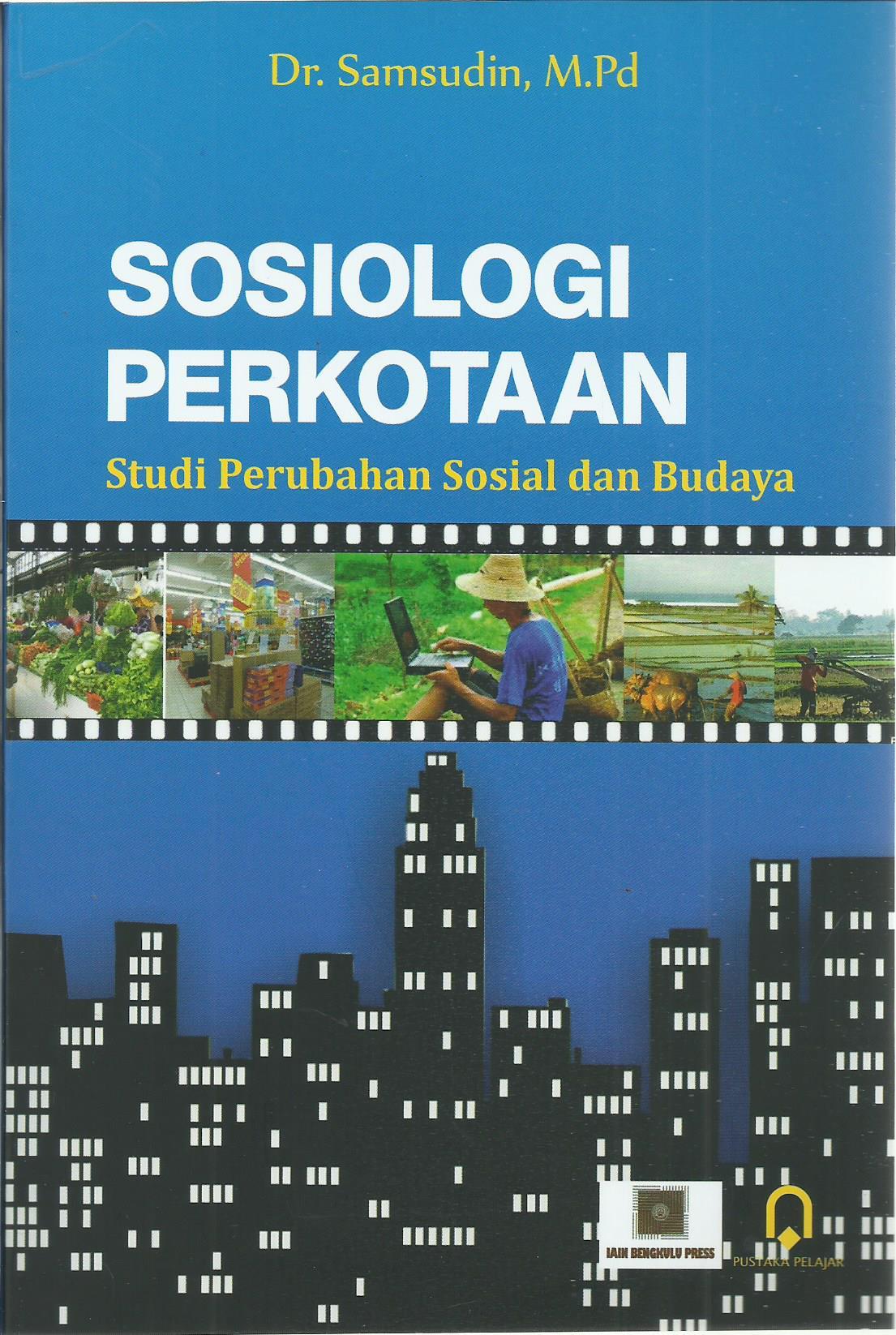 Sosiologi Perkotaan Studi Prubahan Sosial Dan Budaya