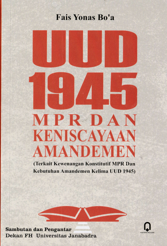 UUD 1945 MPR dan Keniscayaan Amandemen