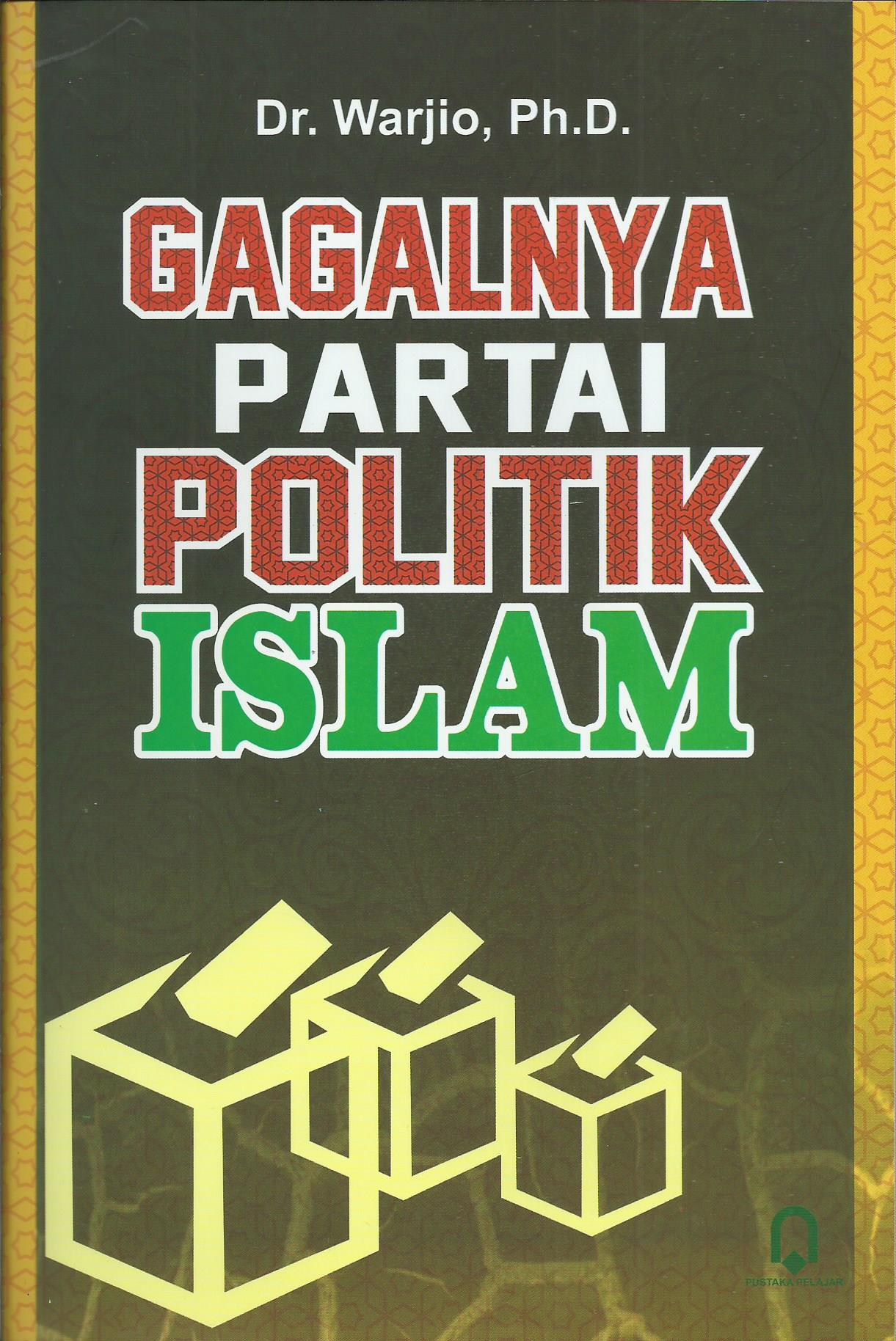 Gagalnya Partai Politik Islam