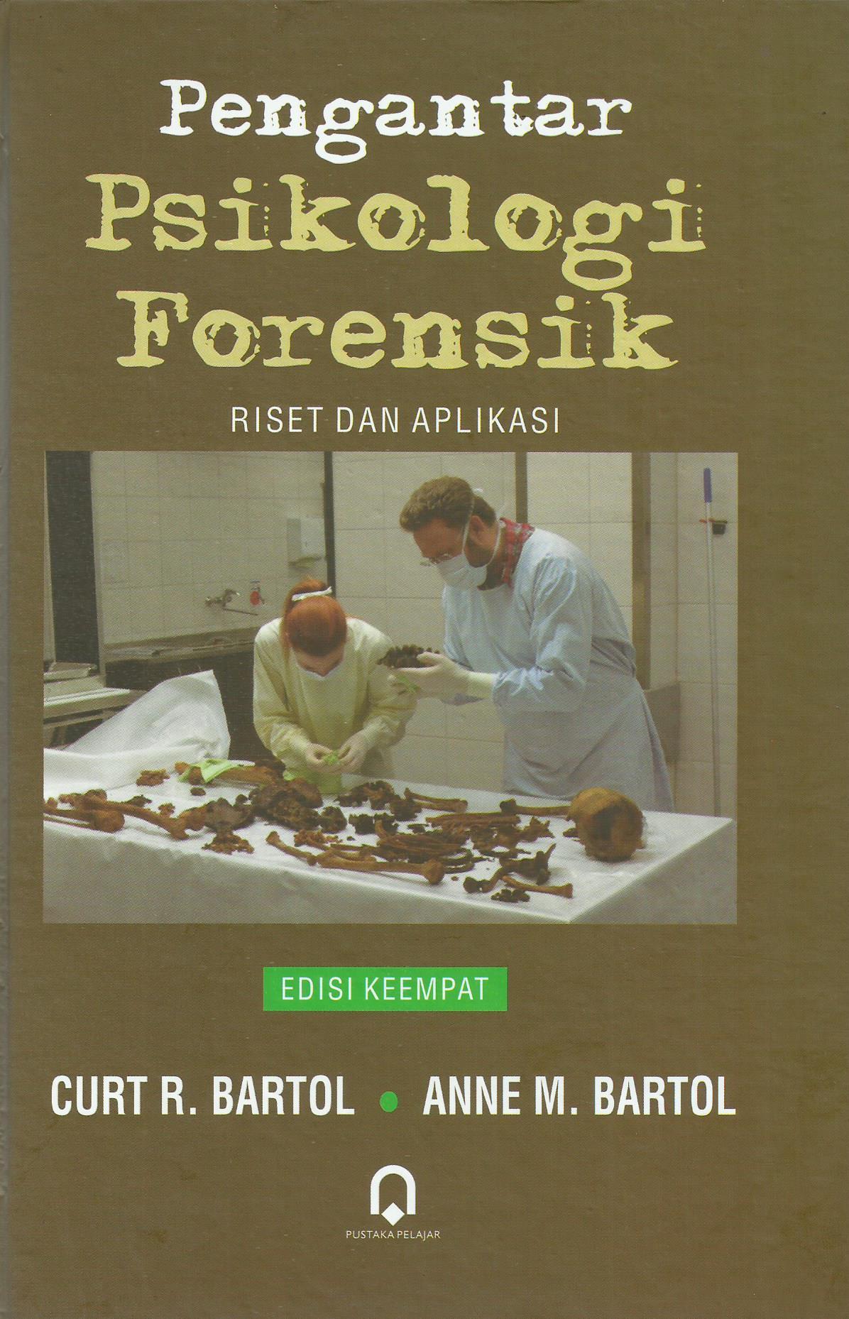 Pengantar Psikologi Forensik Edisi Keempat