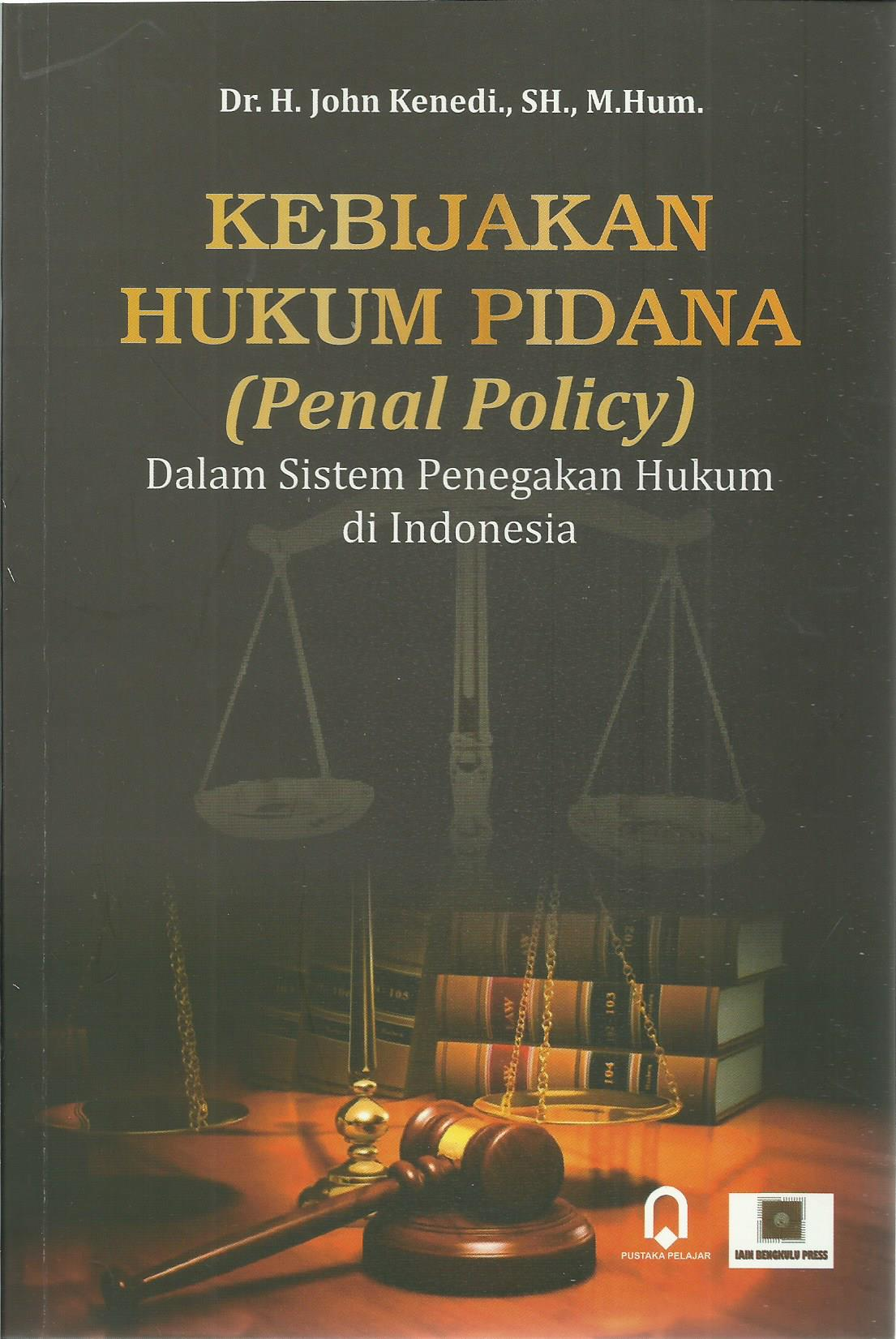 Kebijakan Hukum Pidana