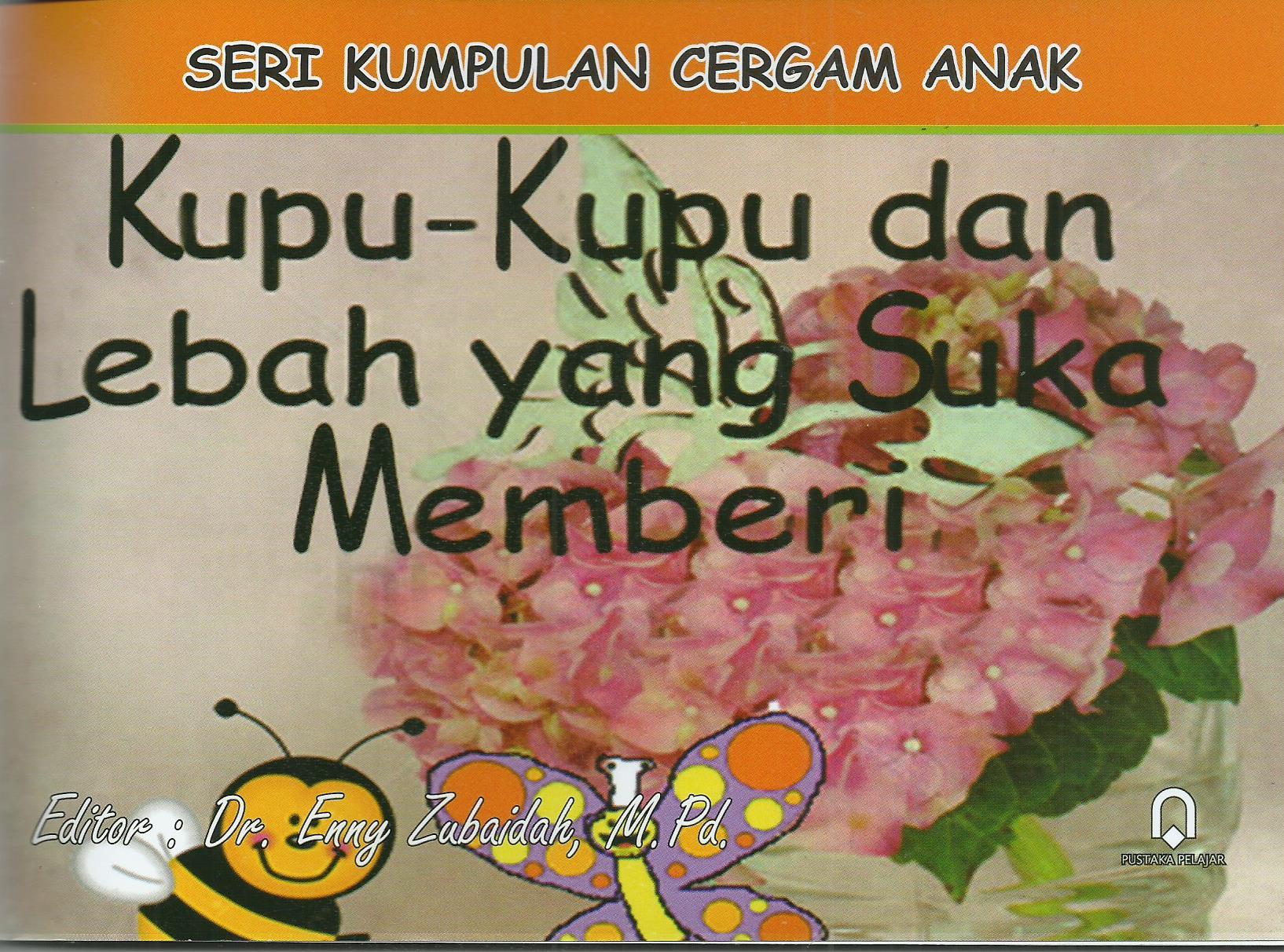 Kupu-Kupu Dan Lebah Yang Suka Memberi