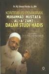 Kontribusi Pemikiran Muhammad Mustafa Al-AZami Dalam Studi Hadis