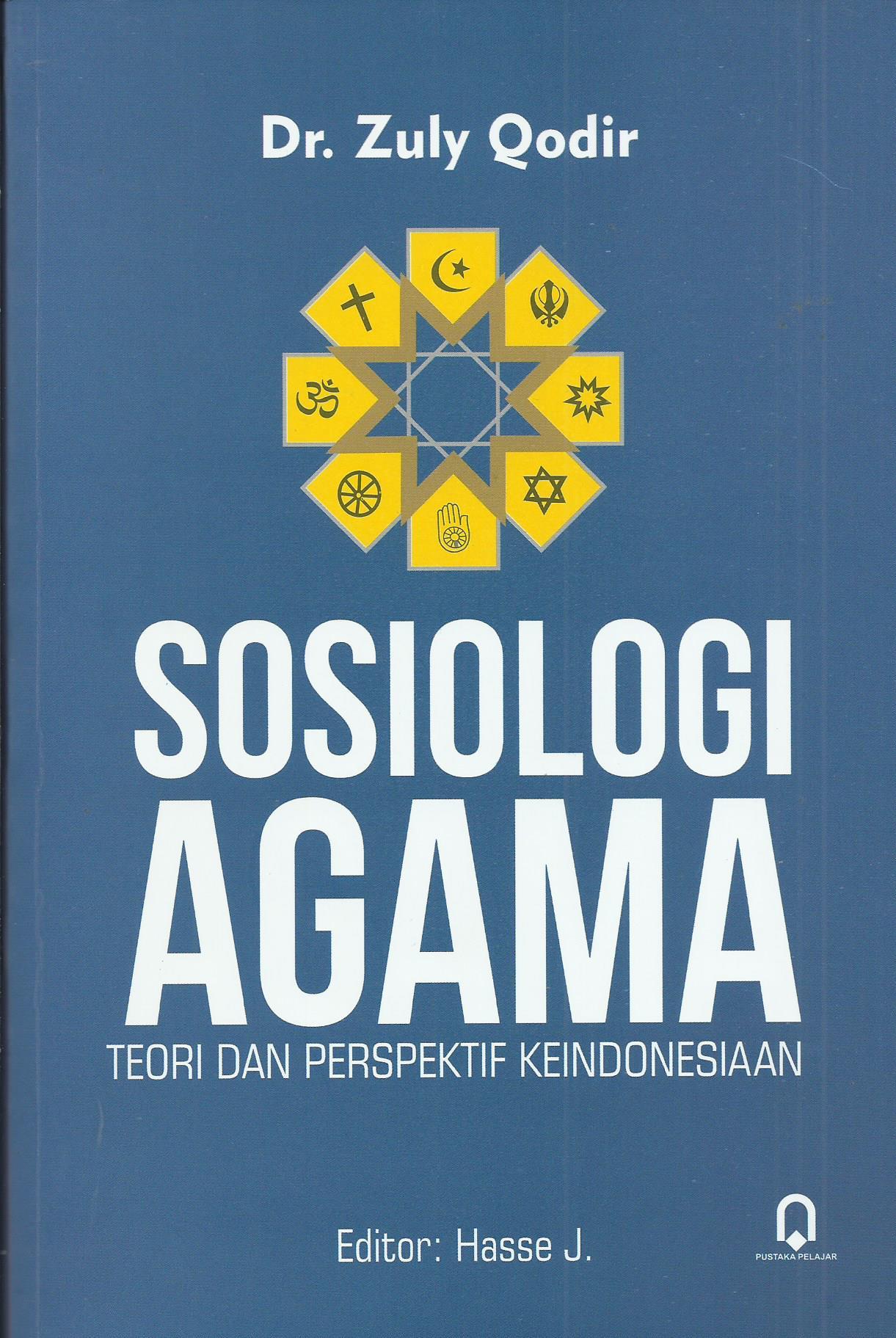 Sosiologi Agama Teori Dan Perspektif Keindonesiaan Pustaka Pelajar