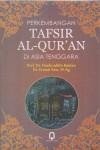 Perkembangan Tafsir Al Quran Di Asia Tenggara