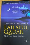 Panduan Mendapatkan Lailatul Qadar