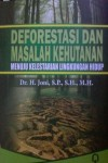 Deforestasi Dan Masalah Kehutanan