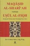 Maqasid Al-Shari'ah Versus Usul Al-Fiqh (Konsep Dan Metodologi Hukum Islam)