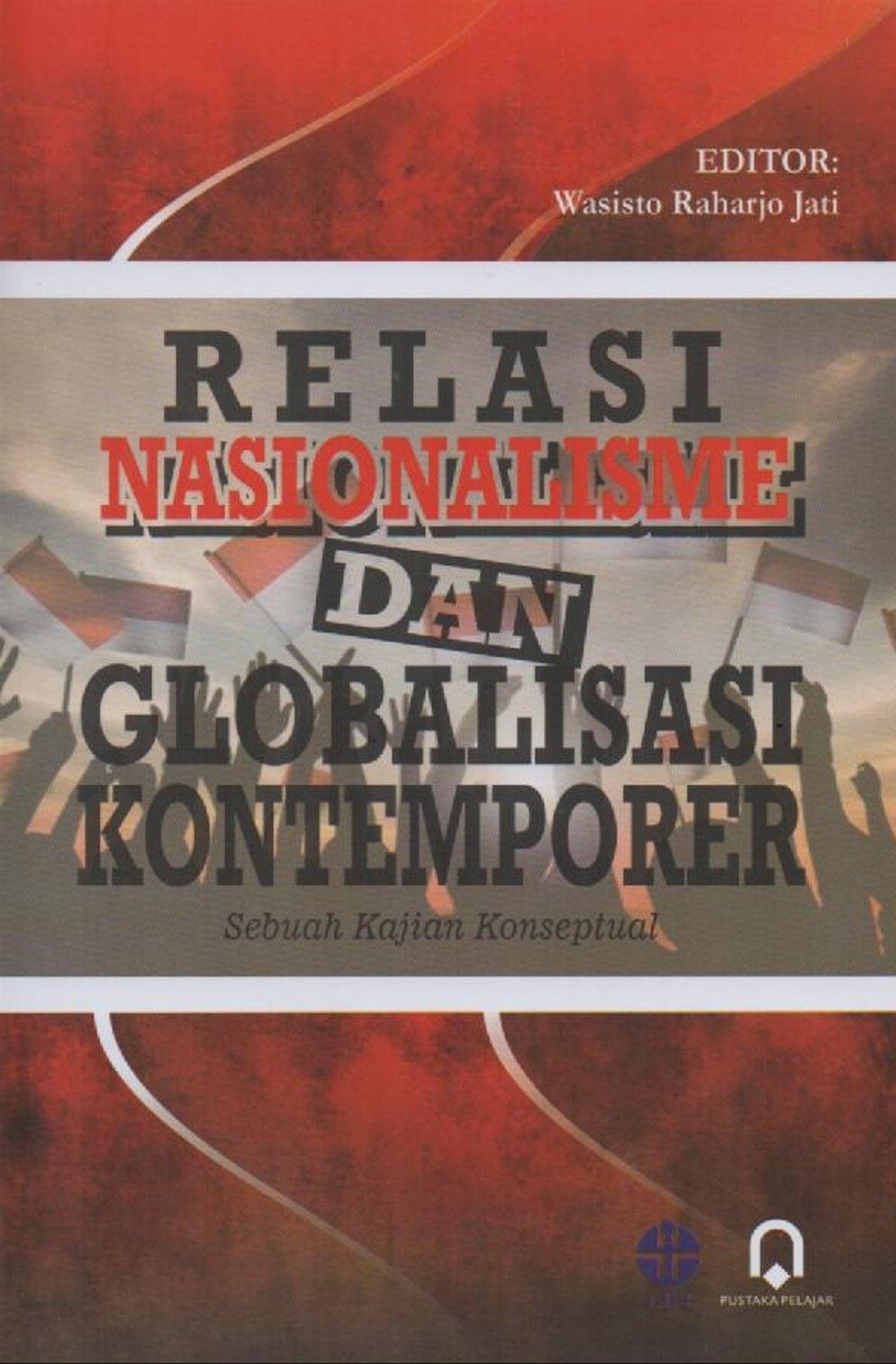 Relasi Nasionalime Dan Globalisasi Kontemporer